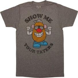 Mr Potato Head Show Me Your Taters T-Shirt Sheer