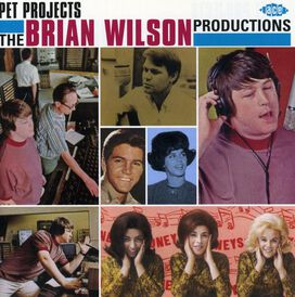 Various Artists - Pet Projects: Brian Wilson Productions / Various