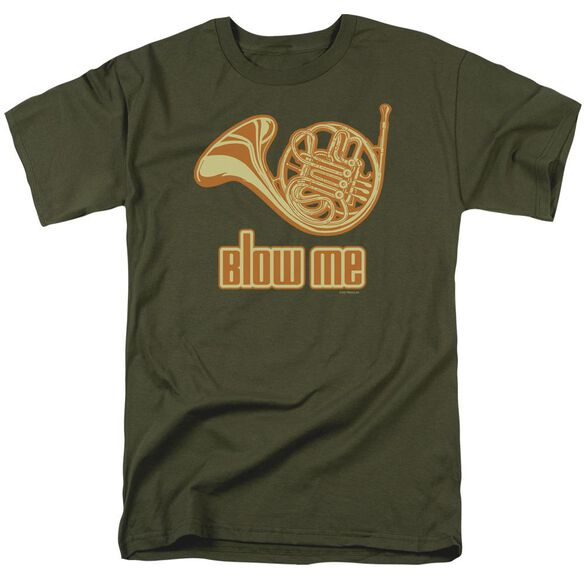 Blow Me Short Sleeve Adult Military Green T-Shirt