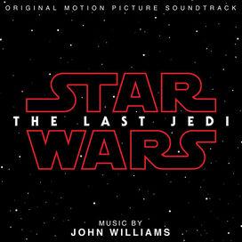 John Williams - Star Wars: Episode VIII: The Last Jedi (Original Motion Picture Soundtrack)