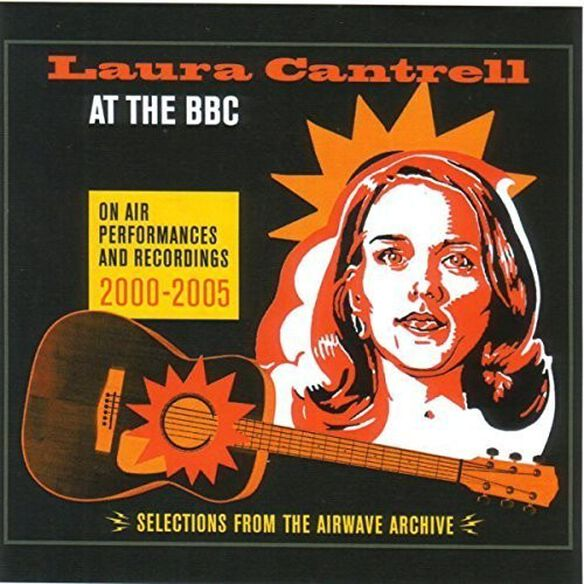 Laura Cantrell - At The Bbc