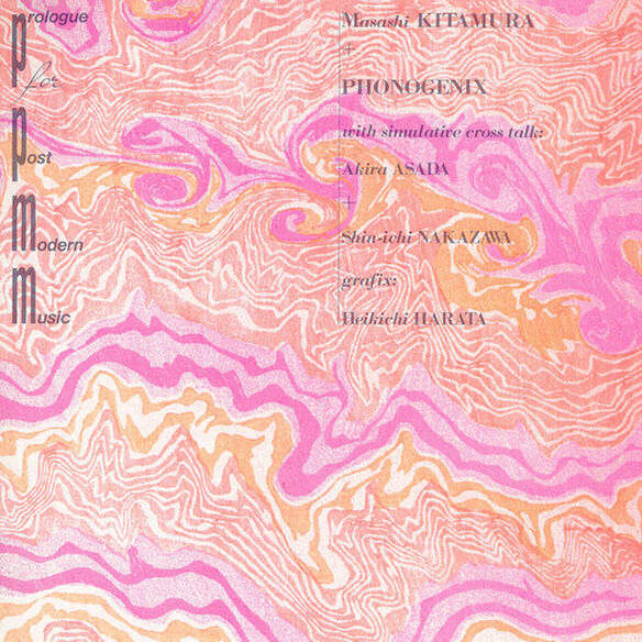 Masashi Kitamura / Phonogenix - Prologue for Post-Modern Music (Pink Vinyl)