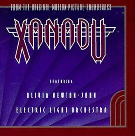 Electric Light Orchestra / Olivia Newton-John - Xanadu [Original Motion Picture Soundtrack]