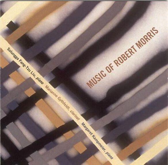 Robert Morris - Music of Robert Morris