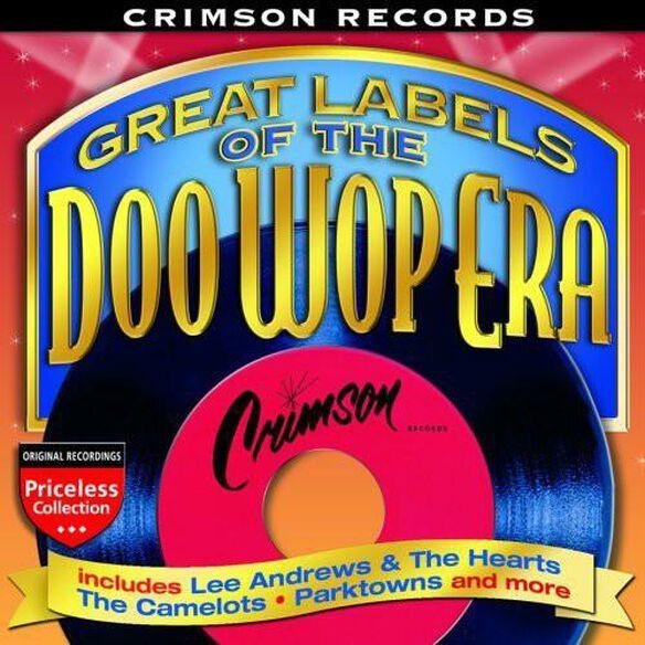 Various Artists - Great Labels Of The Doo Wop Era: Crimson