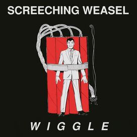Screeching Weasel - Wiggle