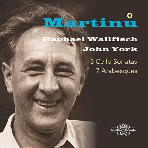 Martinu/ Wallfisch/ York - 3 Cello Sonatas / 7 Arabesques