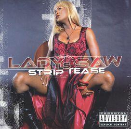 Lady Saw - Strip Tease