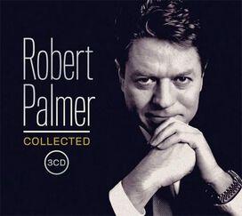 Robert Palmer - Collected