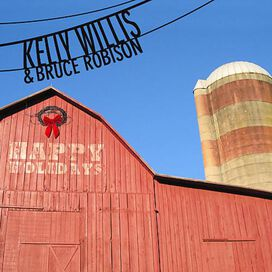 Kelly Willis & Bruce Robison - Happy Holidays