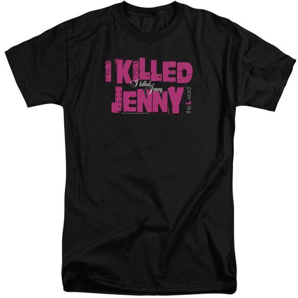 The L Word I Killed Jenny Short Sleeve Adult Tall T-Shirt