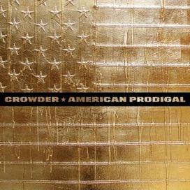 Crowder - American Prodigal