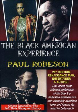 Paul Robeson: 20th Century Renaissance Man, Entertainer & Activist
