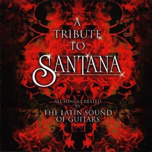 Latin Sound Of Guitars: Tribute To Santana / Var
