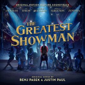 Original Motion Picture Soundtrack - Greatest Showman [Original Motion Picture Soundtrack]