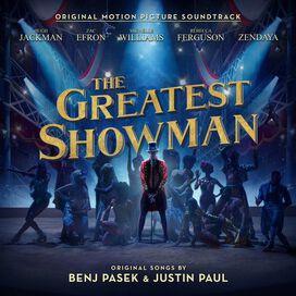 Original Motion Picture Soundtrack - Greatest Showman [Original Motion Picture Soundtrack]