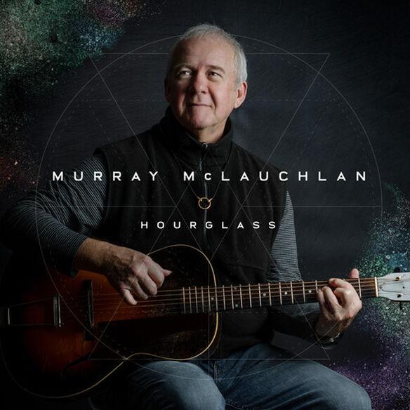 Murray Mclauchlan - Hourglass