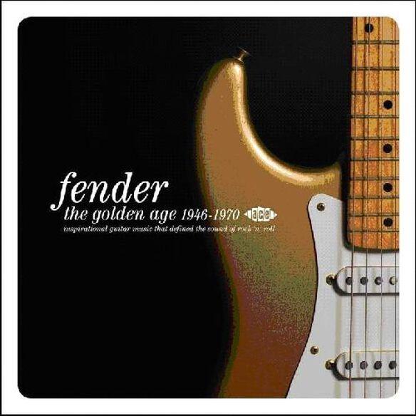 Fender: Golden Age 1946 1970 / Various (Uk)