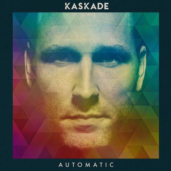 Kaskade - Automatic