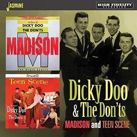 Dicky Doo & the Don'Ts - Madison / Teen Scene