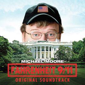 Fahrenheit 911/ O.S.T. - Fahrenheit 9/11 (Original Soundtrack)
