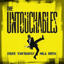 The Untouchables - Free Yourself: Ska Hits