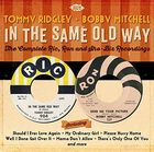 Tommy Ridgley / Bobby Mitchell - In the Same Old Way: Complete