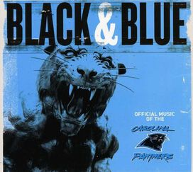 Various Artists - Black & Blue: The Official Music of the Carolina Panthers