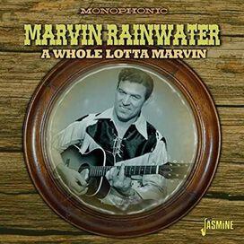 Marvin Rainwater - Whole Lotta Marvin