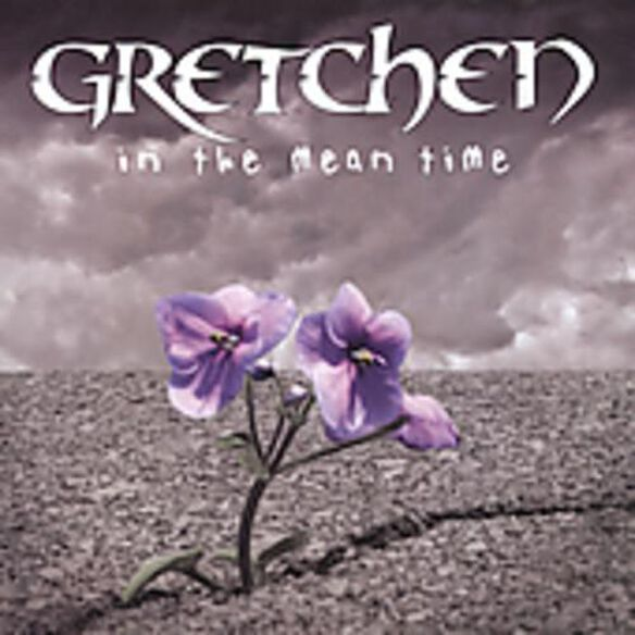 Gretchen - In the Mean Time