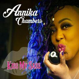 Annika Chambers - Kiss My Sass