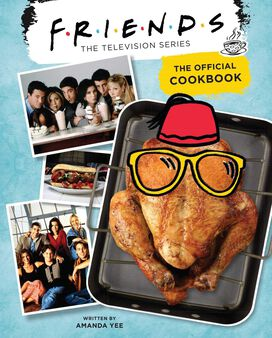 Friends: The Official Cookbook [Hardcover]