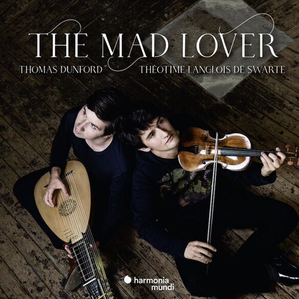 Theotime Langlois De Swarte - The Mad Lover