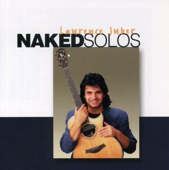 Laurence Juber - Naked Solos