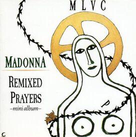 Madonna - Remixed Prayers