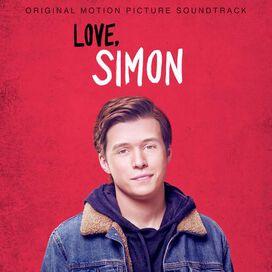 Various Artists - Love, Simon [Original Motion Picture Soundtrack]