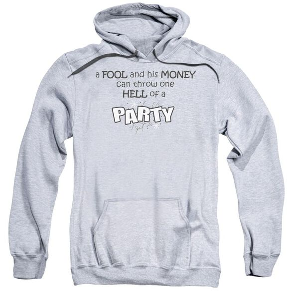 One Hell Of A Party Adult Pull Over Hoodie