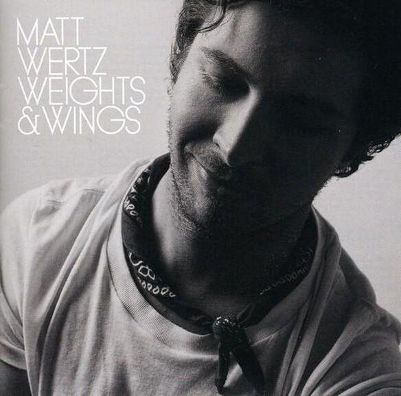 Matt Wertz - Weights and Wings