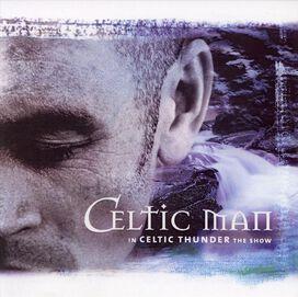 Celtic Thunder - Show