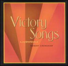 Robert Crenshaw - Victory Songs
