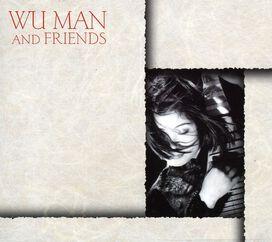 Wu Man - Wu Man & Friends