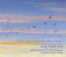 Judy Dyble - Weavings Of A Silver Magic