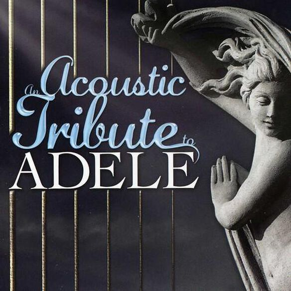 An Acoustic Tribute To Adele / Various