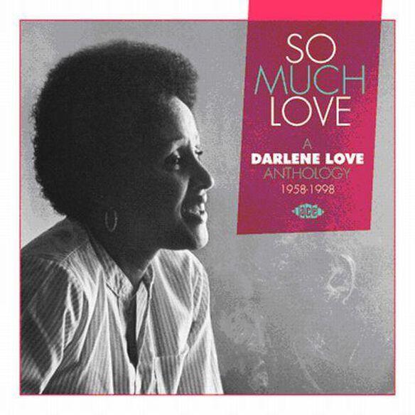 Darlene Love - So Much Love/A Darlene Love Anthology 1958-1998