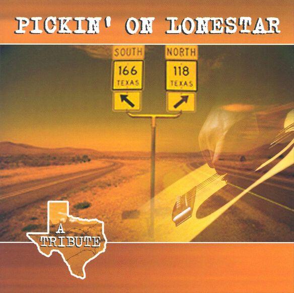Pickin' On Lonestar: A Tr
