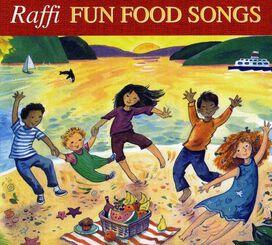Raffi - Fun Food Songs