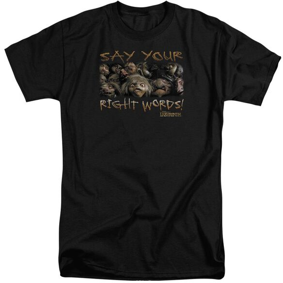 Labyrinth Say Your Right Words Short Sleeve Adult Tall T-Shirt
