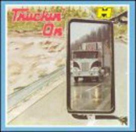 Various Artists - Truckin on / Various