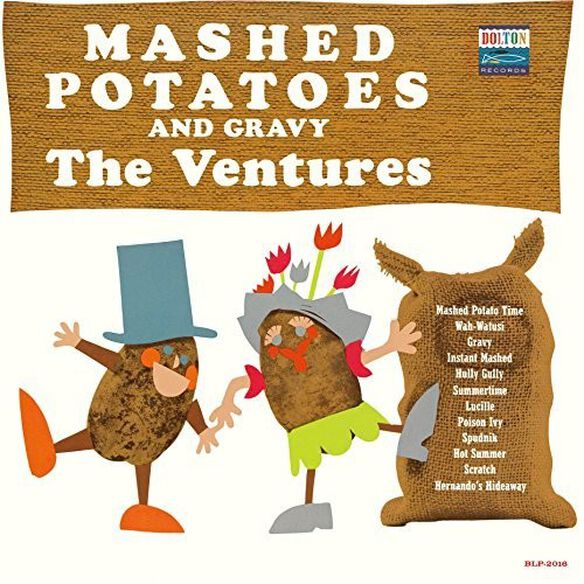 The Ventures - Mashed Potatoes & Gravy