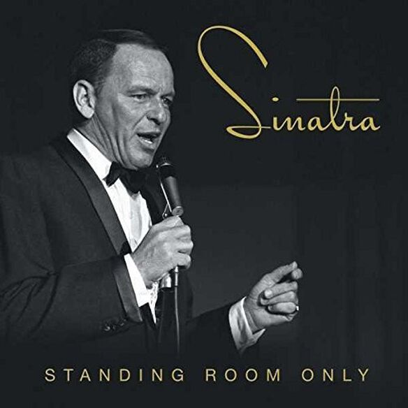 Frank Sinatra - Standing Room Only